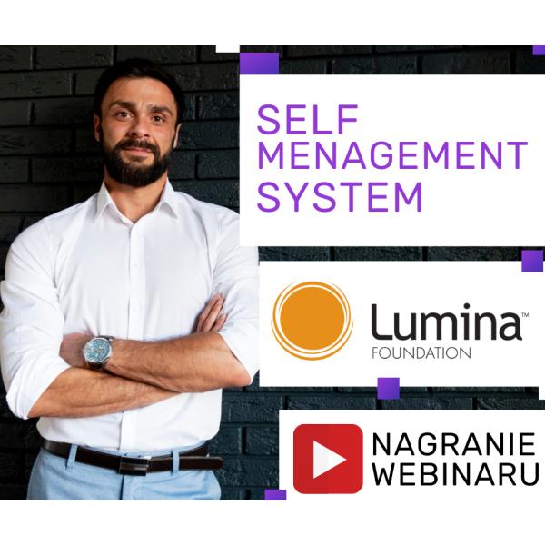 SELF MENAGEMENT SYSTEM + LUMINA  + NAGRANIE